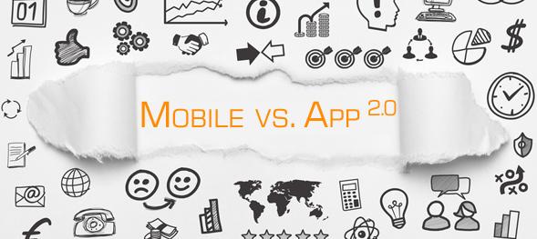 Mobile vs. App 2.0
